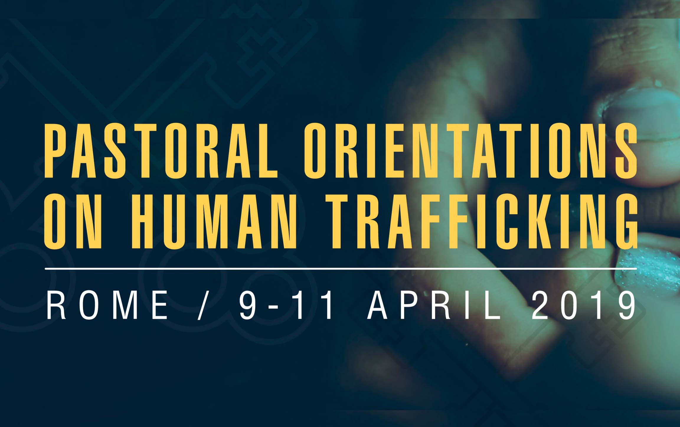 Pastoral Orientations on Human Trafficking official banner (Rome)